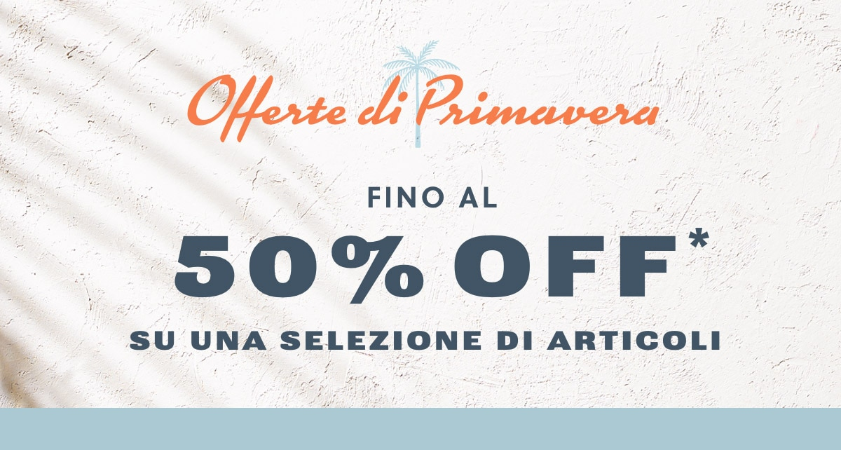 SPRING SALE UP TO 50% OFF* SELECTED STYLES