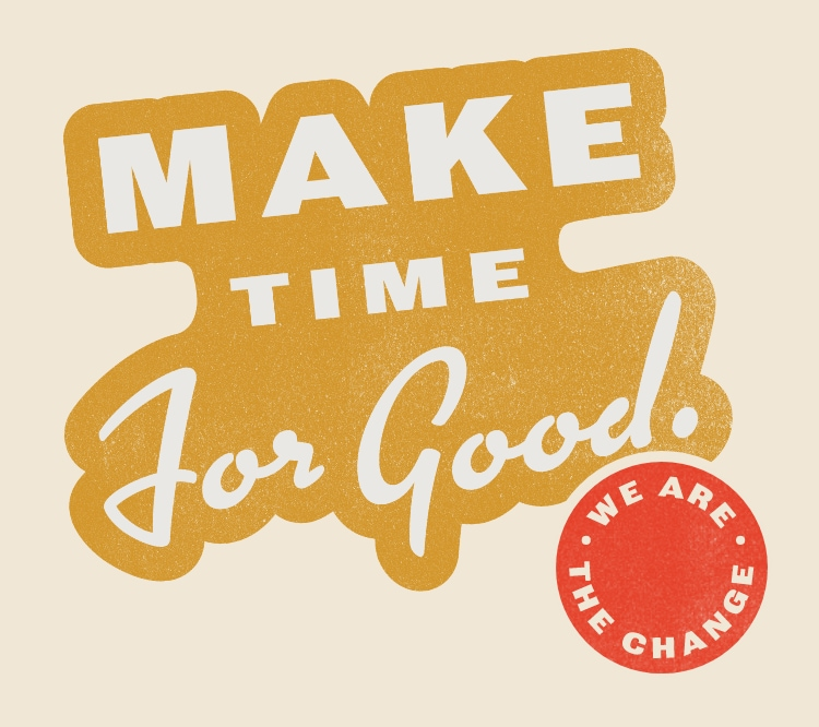 #maketimeforgood