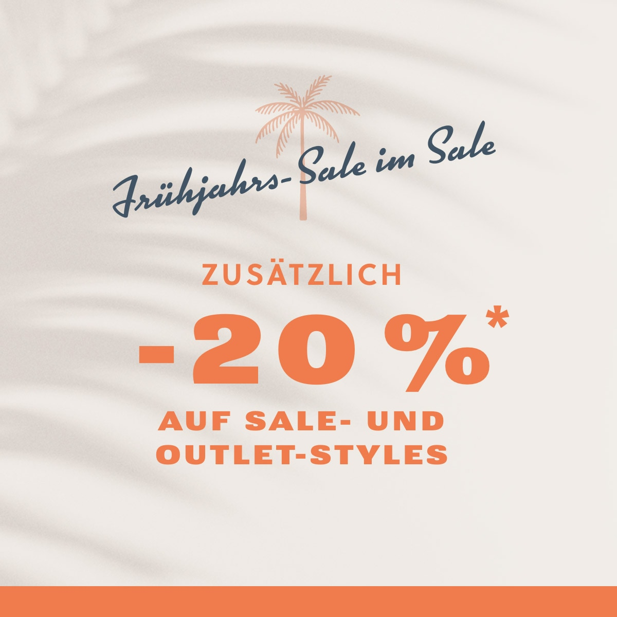 SPRING SALE ON SALE EXTRA 20% OFF* SALE AND OUTLET