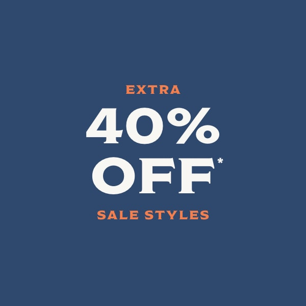 Extra 40% off sale styles.